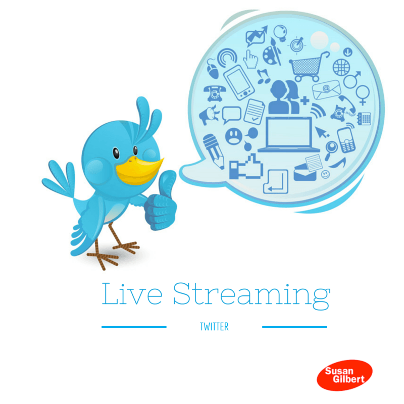 Live Streaming on Twitter Can Increase Visibility: Meerkat & Periscope SusanGilbert.com