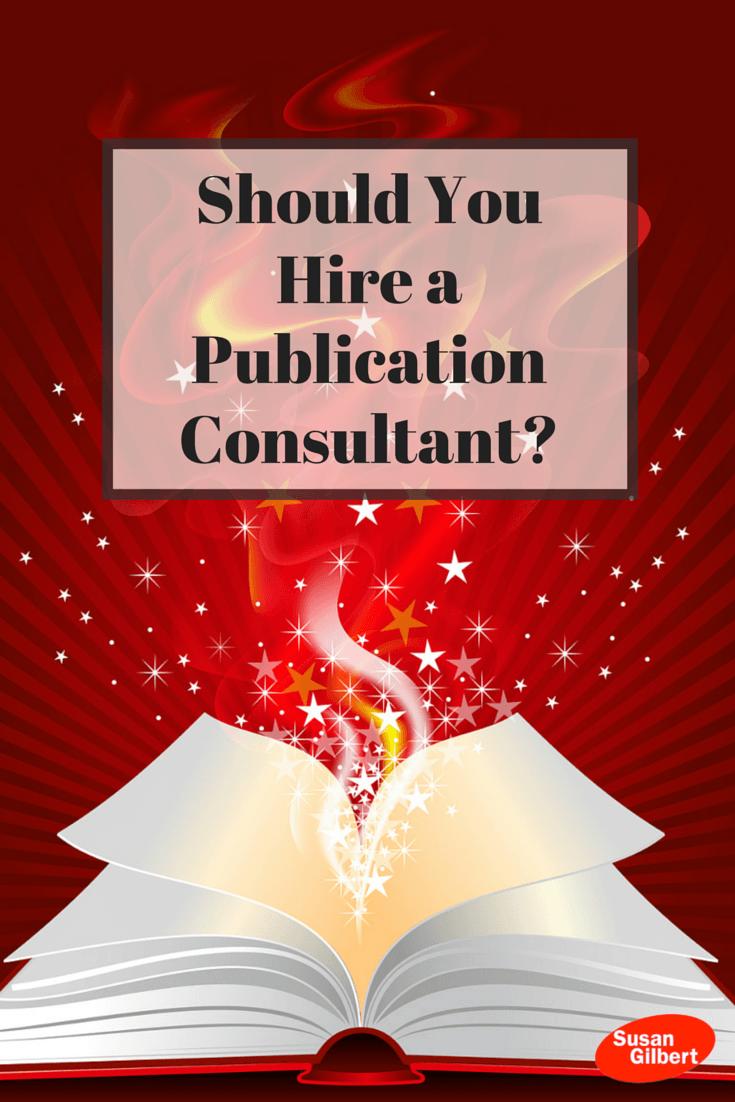 Should You Hire a Publication Consultant? SusanGilbert.com