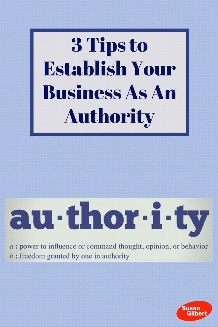 Reach More Customers for Your Business Through Authority Marketing SusanGilbert.com