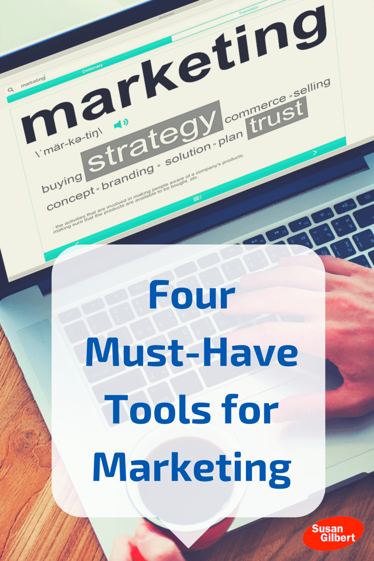 Increase Your Online Reach with These 4 Marketing Tools SusanGilbert.com