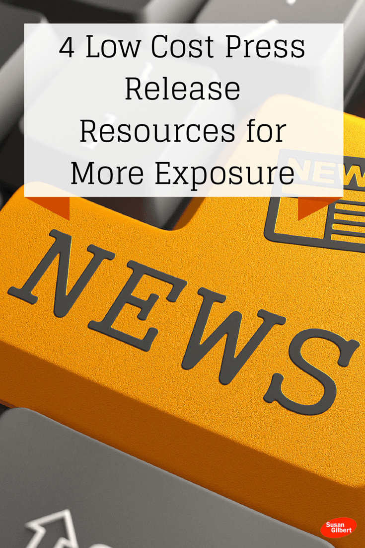 4 Low Cost Press Release Resources for More Exposure SusanGilbert.com