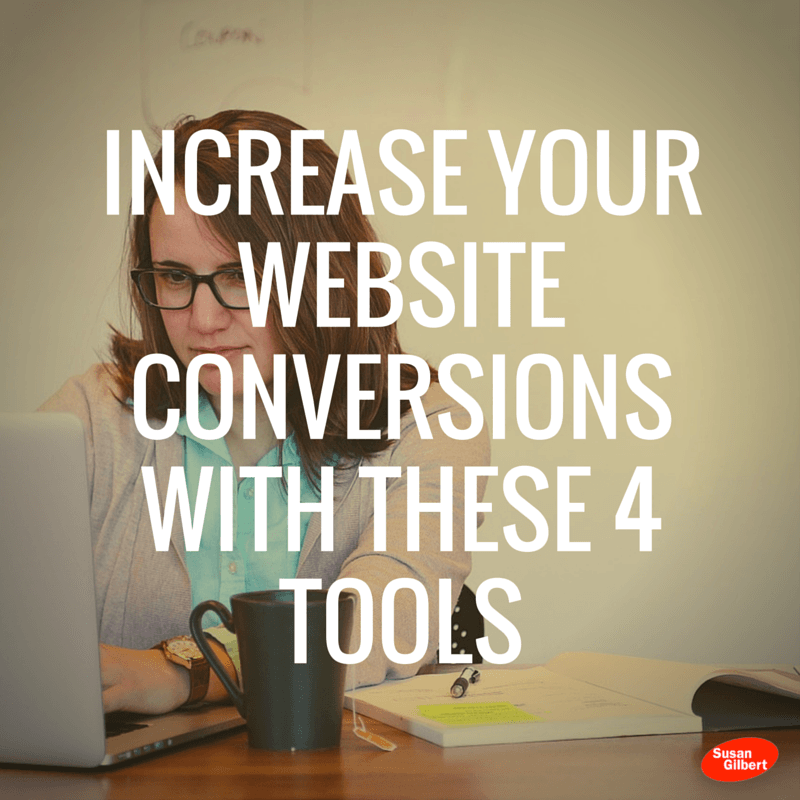 Increase Your Website Conversions With These 4 Tools