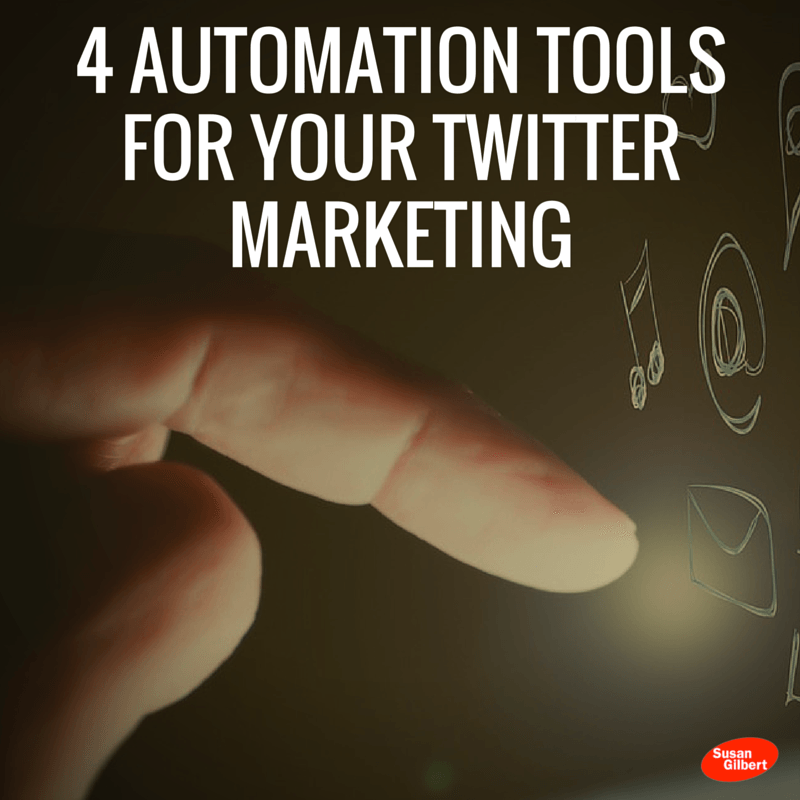 4 Automation Tools For Your Twitter Marketing
