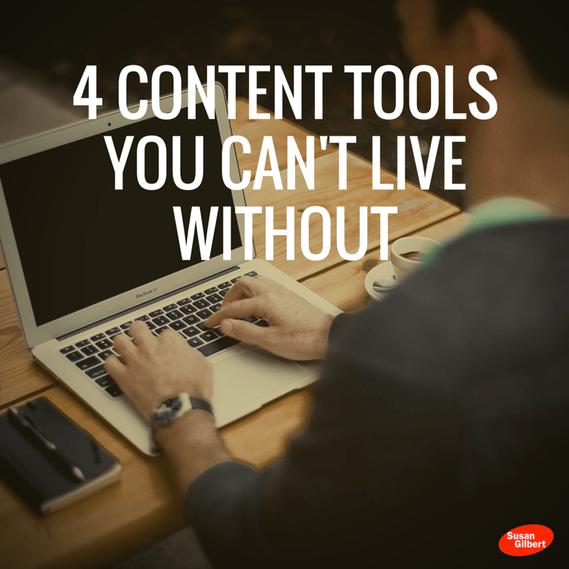 4 Content Marketing Tools You Can't Live Without