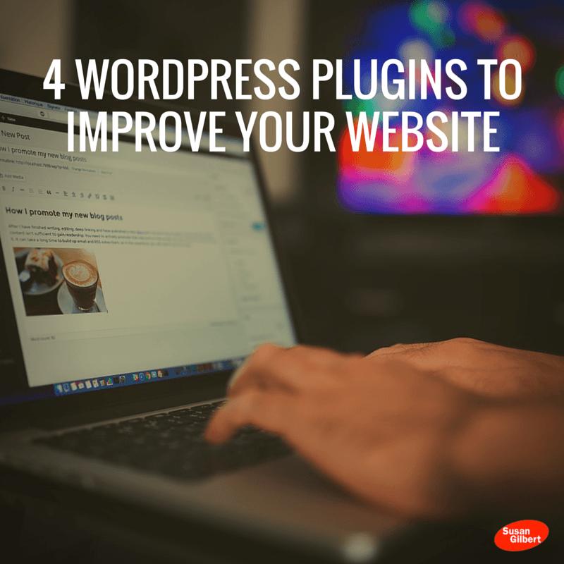 4 WordPress Plugins to Improve Your Website