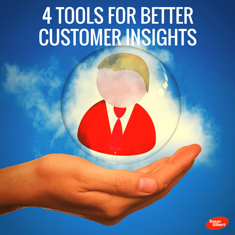 4 Tools For Better Customer Insights