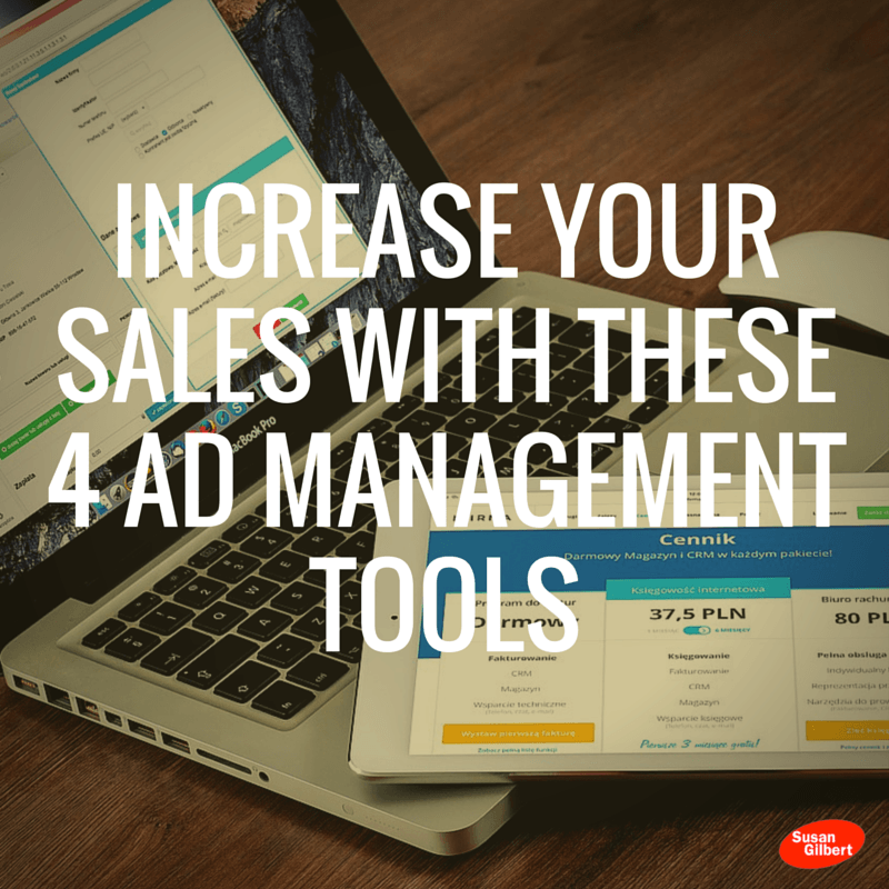 Increase Your Sales With These 4 Ad Management Tools