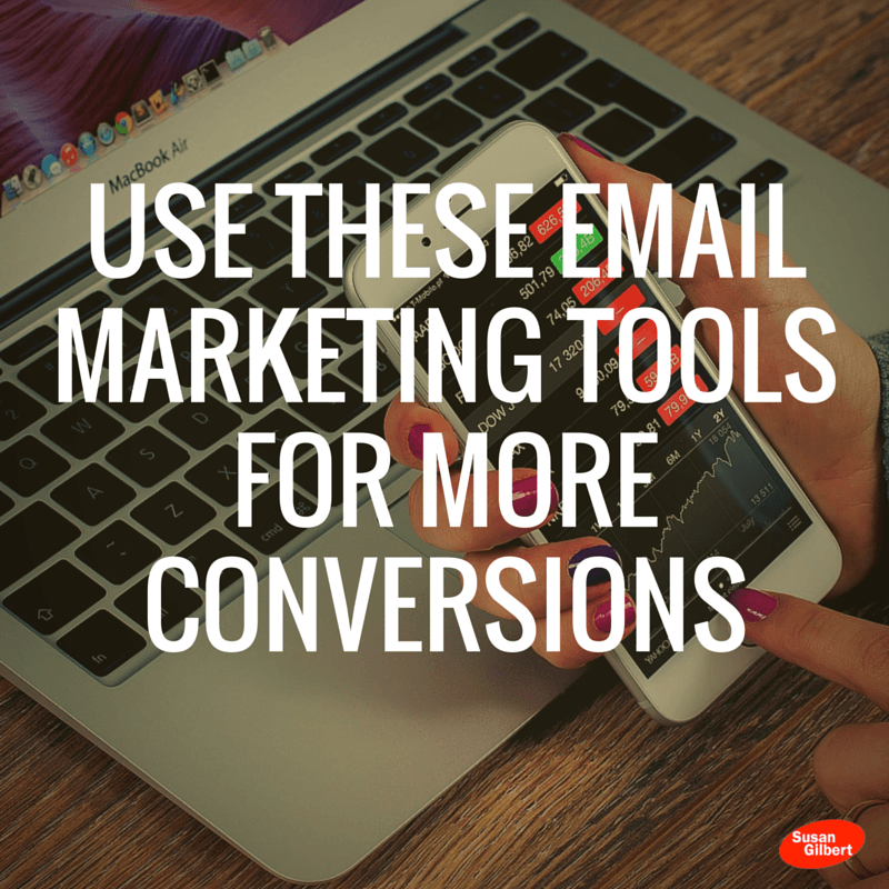 Use These Email Marketing Tools For More Conversions