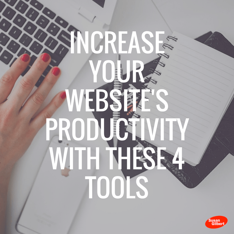 Increase Your Website's Productivity With These 4 Tools