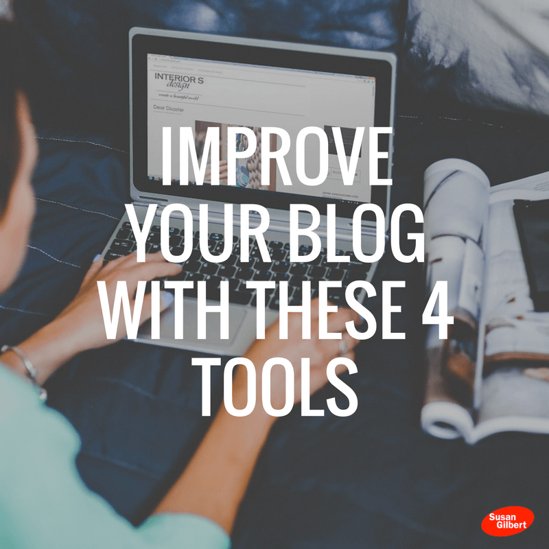 Improve Your Blog With These 4 Tools