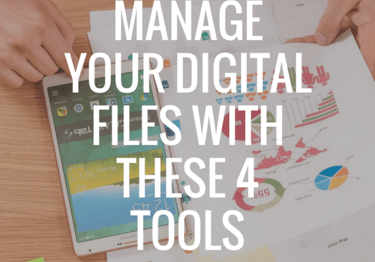 manage-your-digital-files-with-these-4-tools1