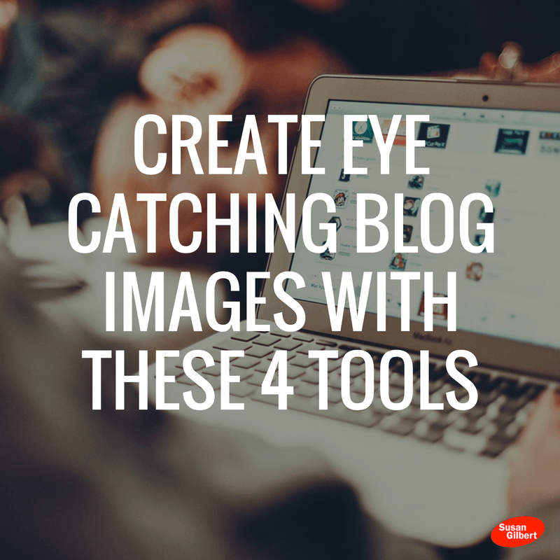 create-eye-catching-blog-images-with-these-4-tools