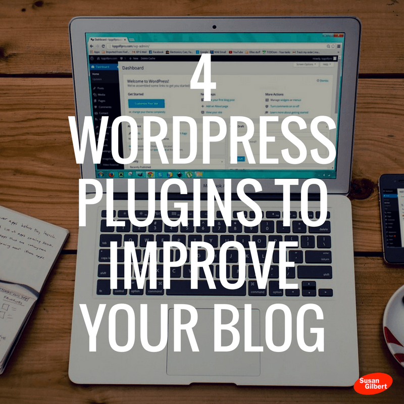 4 WordPress Plugins to Improve Your Blog