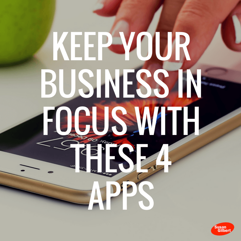 Keep Your Business in Focus With These 4 Apps