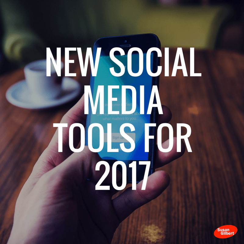 new-social-media-tools-for-2017