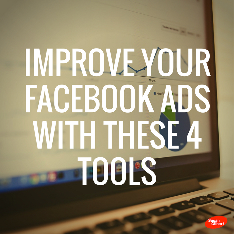 Improve Your Facebook Ads with These 4 Tools