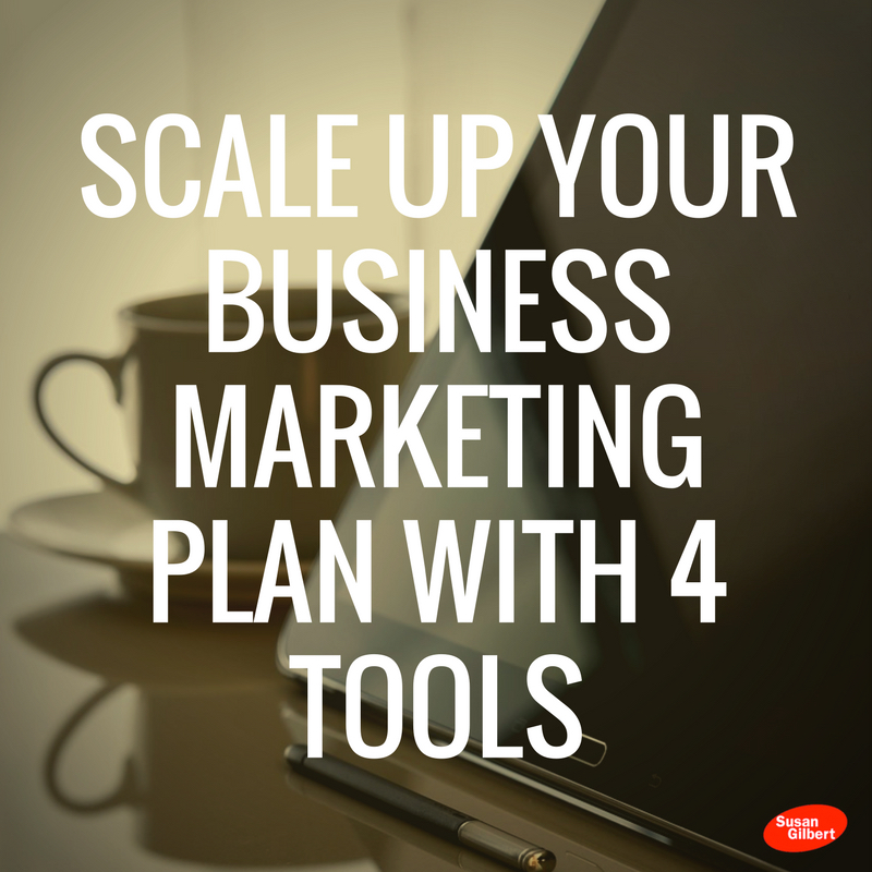 Scale Up Your Business Marketing Plan With 4 Tools