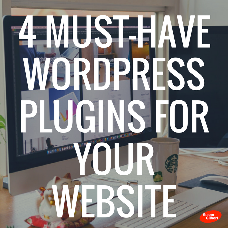 4 Must-Have WordPress Plugins for Your Website