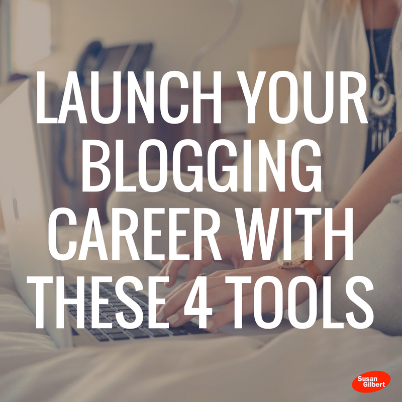 Launch Your Blogging Career a Full-time Reality With These 4 Tools