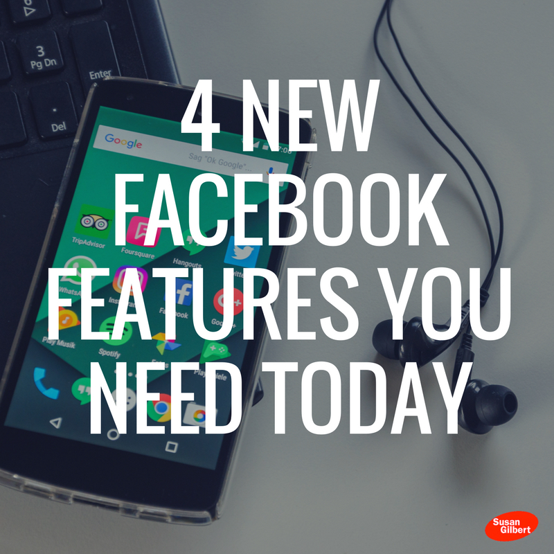 Use These 4 Facebook Features to Improve Your Marketing