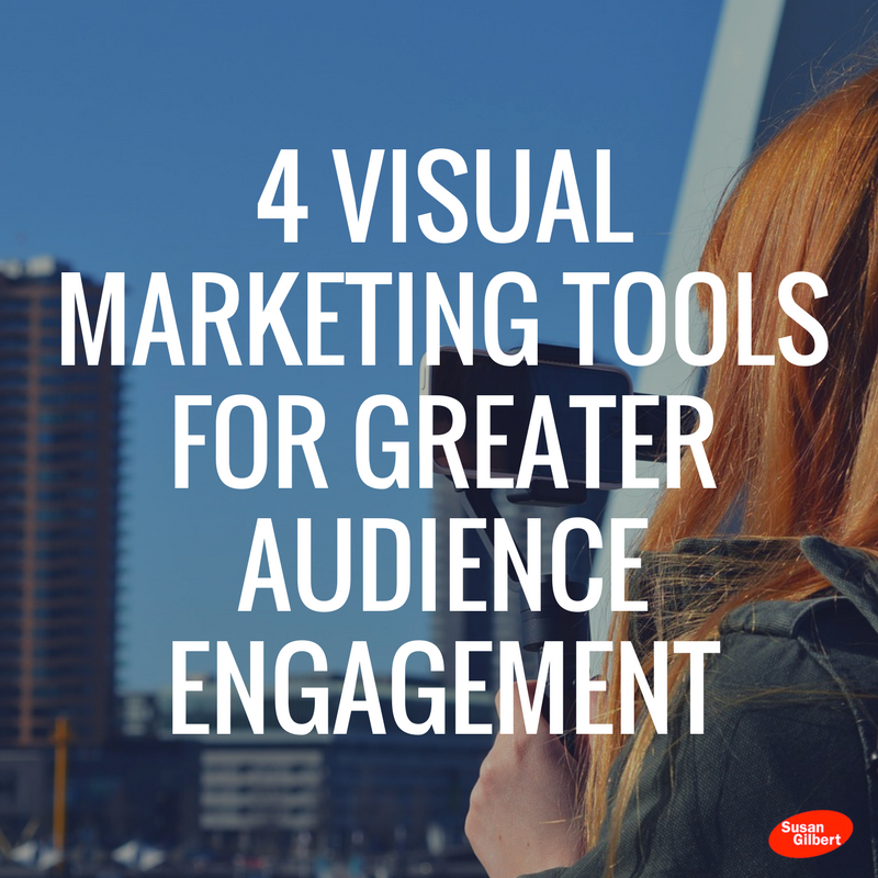 4 Visual Marketing Tools for Greater Audience Engagement