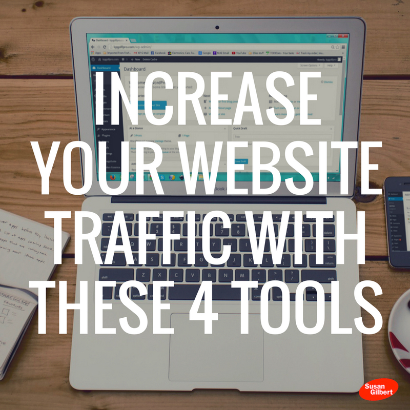 Increase Your Website Traffic with These Four Tools