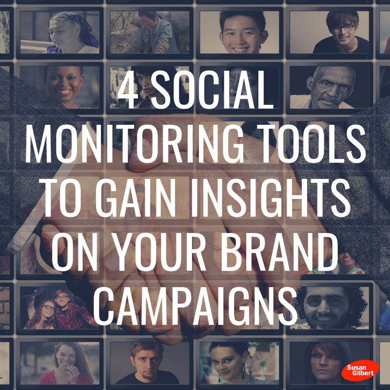 4 Social Monitoring Tools to Gain Insights on Your Brand Campaigns