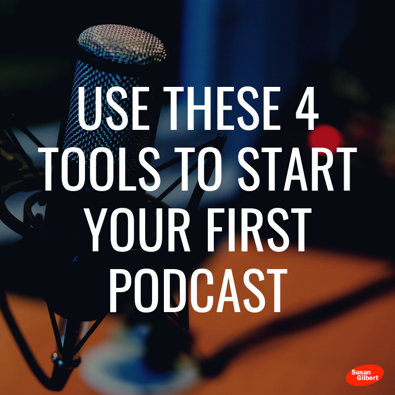 Use These 4 Podcast Tools to Help You Build Your Brand